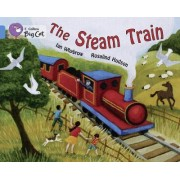 Collins Big Cat: The Steam Train: Band 4/Blue by Ian Whybrow