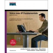 Voice Over IP Fundamentals by Jonathan Davidson