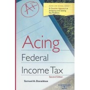 Acing Federal Income Tax by Samuel Donaldson