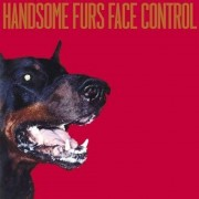 Handsome Furs - Face Control (0098787079029) (1 CD)