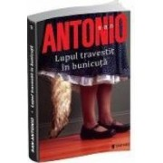 Lupul travestit in bunicuta colectia San Antonio - San-Antonio