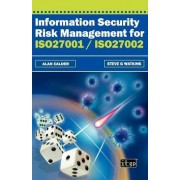 Information Security Risk Management for ISO 27001/ISO27002 by A. Calder