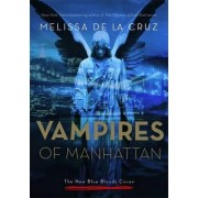 Vampires of Manhattan: The New Blue Bloods Coven by Melissa de La Cruz