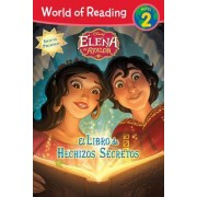 Elena Of Avalor el Libro de Hechizos Secretos = Elena of Avalor the Secret Spell Book