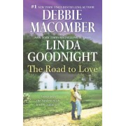 The Road to Love by Debbie Macomber