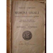Tratat Complet De Medicina Legala Cu Legislatia Si Jurisprudenta Romaneasca Si Streina Vol 1 (uzat) - Mina Minovici