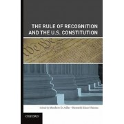 The Rule of Recognition and the U.S. Constitution by Matthew Adler