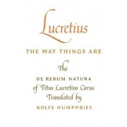 Lucretius: The Way Things are by Titus Lucretius Carus