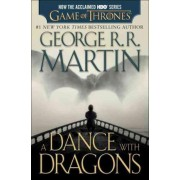 A Dance with Dragons (HBO Tie-In Edition): A Song of Ice and Fire: Book Five by George R R Martin