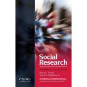 Social Research: Approaches and Fundamentals XSE by Professor Emeritus of Sociology Bruce C Straits