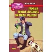 Faimoasa broasca saltareata din Tinutul Calaveras - Mark Twain