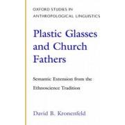 Plastic Glasses and Church Fathers by David B. Kronenfeld