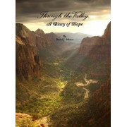 Through the Valley, a Diary of Hope