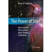 The Power of Stars by Bryan E. Penprase
