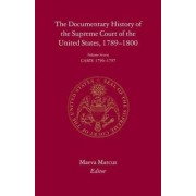The Documentary History of the Supreme Court of the United States, 1789-1800 by Maeva Marcus