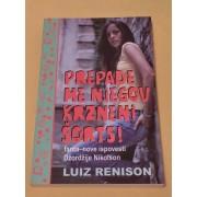 PREPADE-ME-NJEGOV-KRZNENI-SORTS-Luiz-Renison