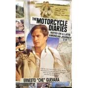 Motorcycle Diaries by Ernesto Che Guevara