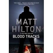 Blood Tracks by Matt Hilton
