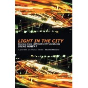 Light in the City by Irene Howat