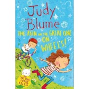 The Pain and the Great One: On Wheels! by Judy Blume