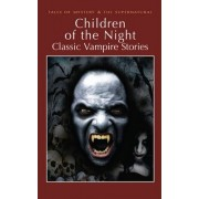 Children of the Night by David Stuart Davies