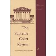 Supreme Court Review 2016 by Dennis J. Hutchinson