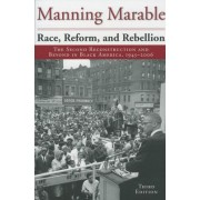 Race, Reform and Rebellion by Manning Marable