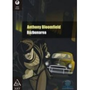 Razbunarea - Anthony Bloomfield