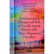 Antidepressants Therapy & Risk of Suicide Among Patients with Major Depressive Disorders by Maurizio Pompili