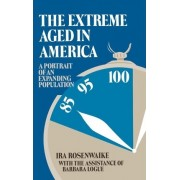 The Extreme Aged in America by IRA Rosenwaike