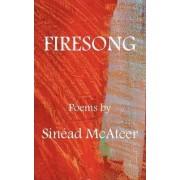Firesong by Sinead McAteer