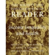 Society And Population Health Reader, The: Vol 1 by Ichiro Kawachi