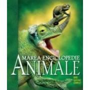 Marea enciclopedie Animalele. Ghid ilustrat complet
