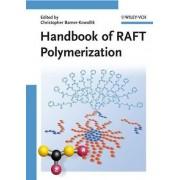 Handbook of RAFT Polymerization by Christopher Barner Kowollik