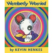 Wemberly Worried by Kevin Henkes