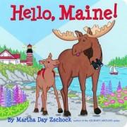 Hello, Maine! by Martha Zschock
