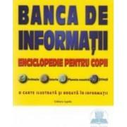Banca de informatii - Enciclopedie Pentru Copii