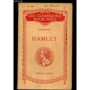 Hamlet / N°423 De La Collection Les Classiques Pour Tous.