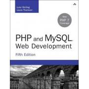 PHP and MySQL Web Development by Luke Welling