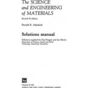 The Science and Engineering of Materials by Paul Porgess