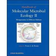 Handbook of Molecular Microbial Ecology II by Frans J. de Bruijn