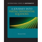 A Journey into Partial Differential Equations by William O. Bray