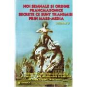 Noi semnale si ordine francmasonice secrete ce sunt transmise prin mass-media. Vol. 2
