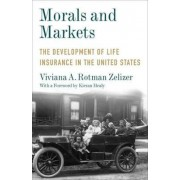Morals and Markets by Viviana A. Rotman Zelizer