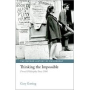 Thinking the Impossible by Gary Gutting