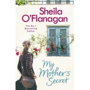 My Mother's Secret by Sheila O'Flanagan