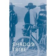 Shadow Tribe by Andrew H. Fisher