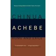 Home & Exile by Chinua Achebe