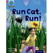 Project X Origins: Red Book Band, Oxford Level 2: Big and Small: Run Cat, Run! by Andrea Smith