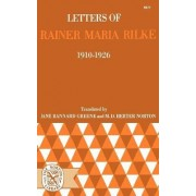 Letters of Rainer Maria Rilke 1910 - 1926 (Paper Only) by R M Rilke